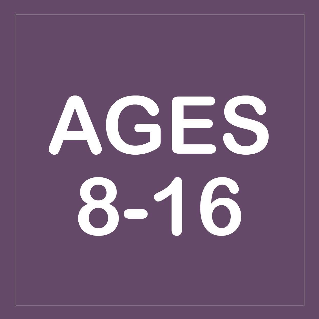 Age 8 - 16