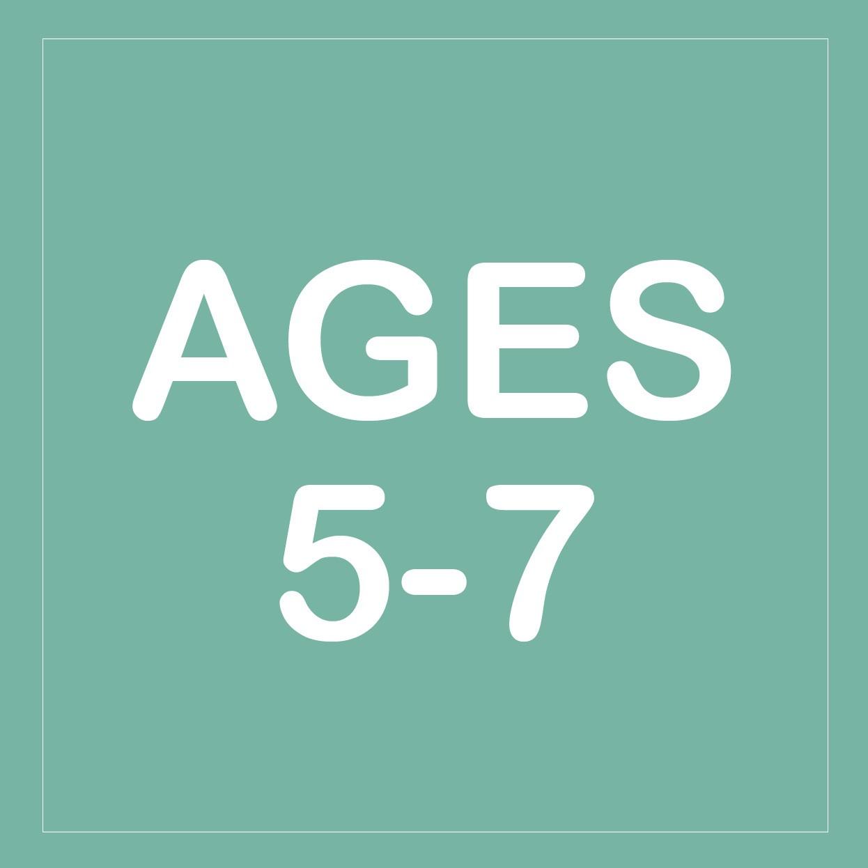 Age 5 - 7